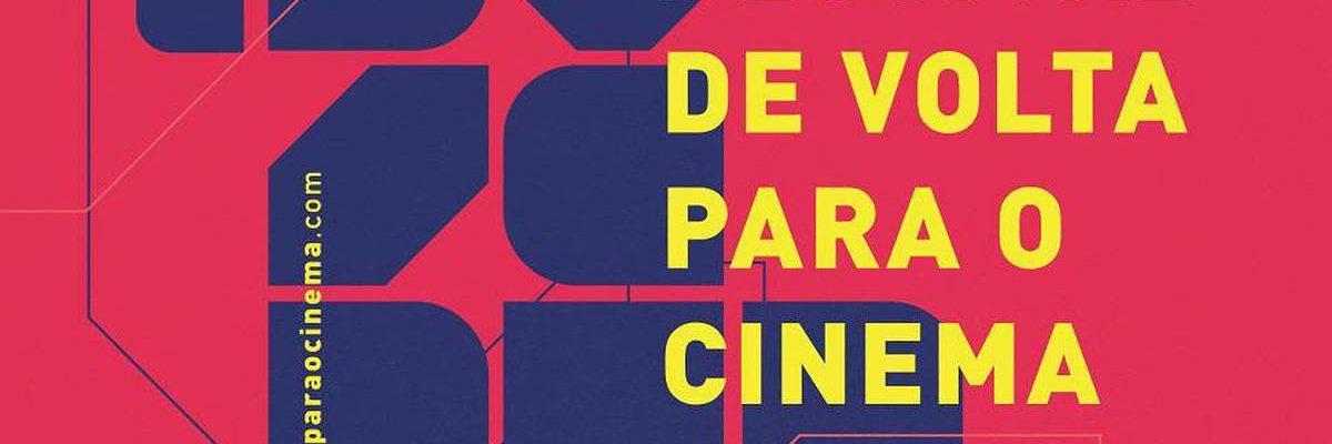 Festival De Volta Para o Cinema revela programação de reabertura das salas