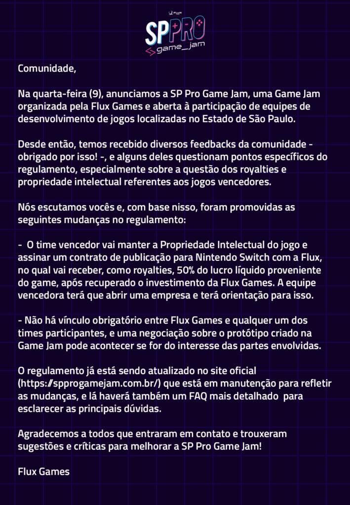 Comunicado da SP Pro Game Jam afirma que os vencedores manterão 50% dos direitos sobre o jogo e 50% do lucro líquido - mas apenas após a Flux recuperar seu investimento.